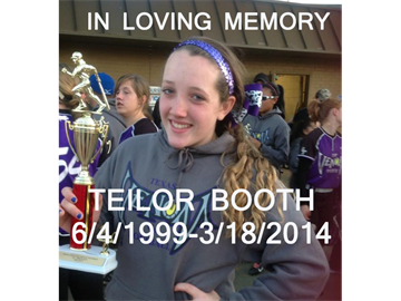 In loving memory of Teilor Booth (Update)
