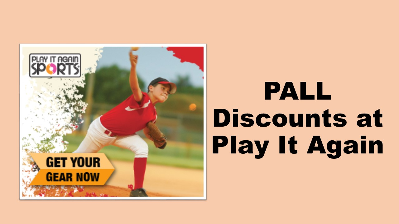 PALL Discounts at Local Sports Shops: Jeff's, Dick's