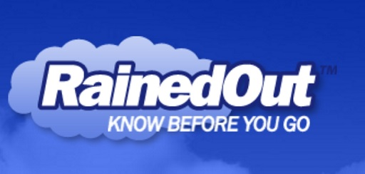 Rained Out - Know before you go.