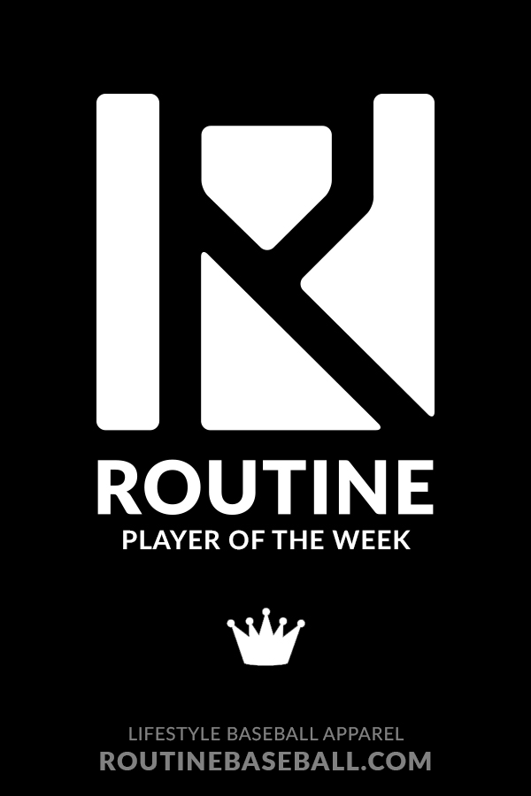 Routine Baseball Player of the Week